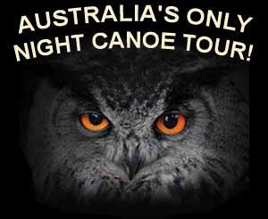 Australia's ONLY Night Canoeing Tour!