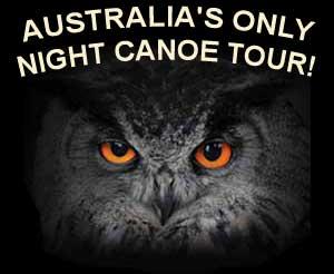 Australia's ONLY Night Canoeing Tour!